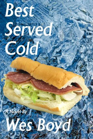 Best Served Cold by Wes Boyd on Spearfish Lake Tales